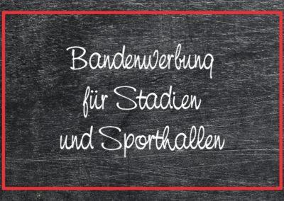 Werbemittel für Bandenwerbung auf Sportplätzen und Stadien